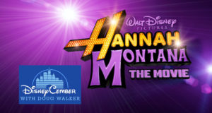Hannah Montana: The Movie - Disneycember