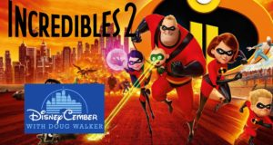Incredibles 2 - Disneycember