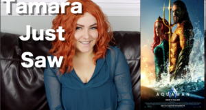Aquaman - Tamara Just Saw
