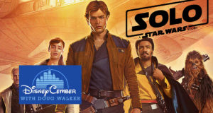Solo: A Star Wars Story - Disneycember
