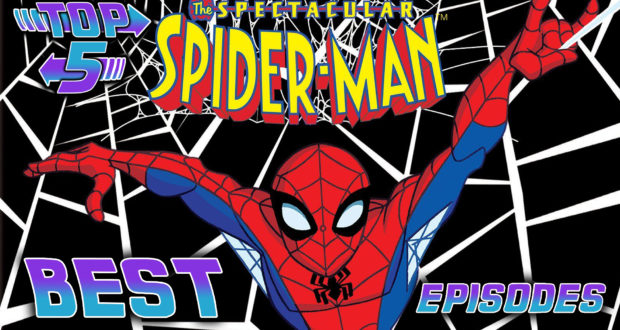 Top 5 Best The Spectacular Spider-Man Episodes