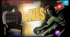 Elves - The Best of The Cinema Snob