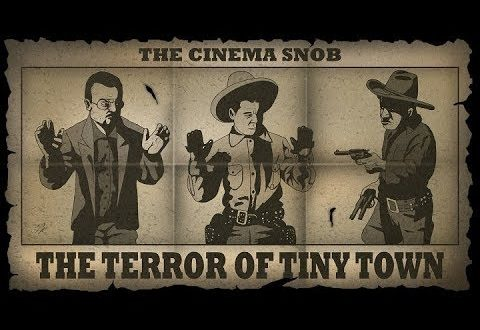The Terror of Tiny Town - The Best of The Cinema Snob