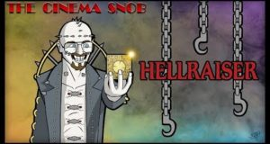 Hellraiser - The Cinema Snob