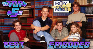 Top 5 Best Boy Meets World Episodes